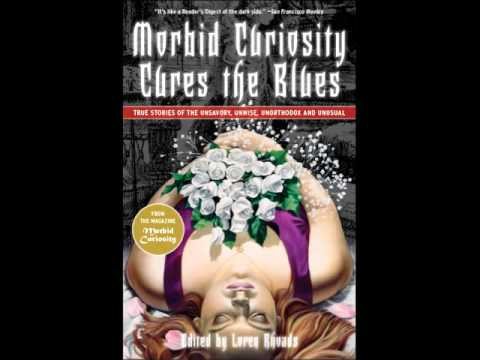 Morbid Curiosity Cures the Blues book trailer