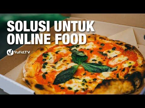 Solusi Untuk Online Food - Ustadz Ammi Nur Baits - Lima Menit yang Menginspirasi