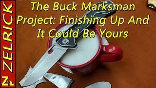 Buck Marksman Project Part 5: The final Reassembly And It Could Be Yours