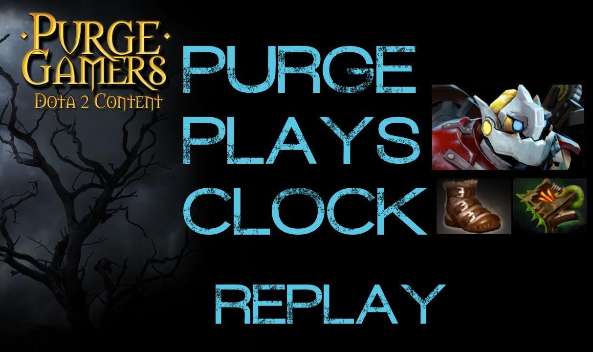 Dota 2 Purge Plays Clock YouTube