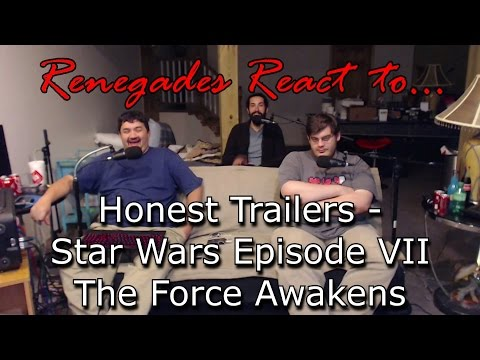 Renegades React to... Honest Trailers - Star Wars Episode VII: The Force Awakens