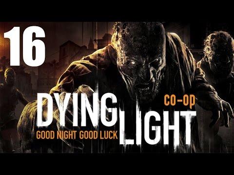 Dying Light - Прохождение на русском - Кооператив [#16]