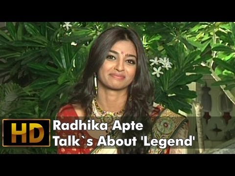 Radhika Apte Talk`s About 'legend' video