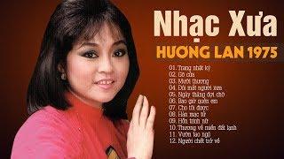 Trang Nhật Ký, Gõ Cửa - NHẠC XƯA HƯƠNG LAN - Nhạc Vàng Trước 1975 Hay Nhất Không Quảng Cáo