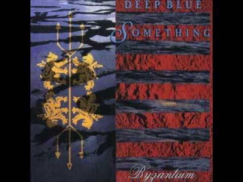 Deep Blue Something - What A Single Word Can Do