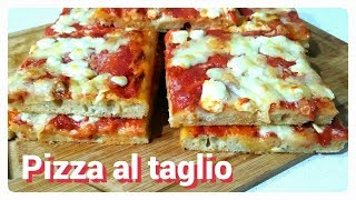 Pizza al taglio/ Homemade italian pizza recipe