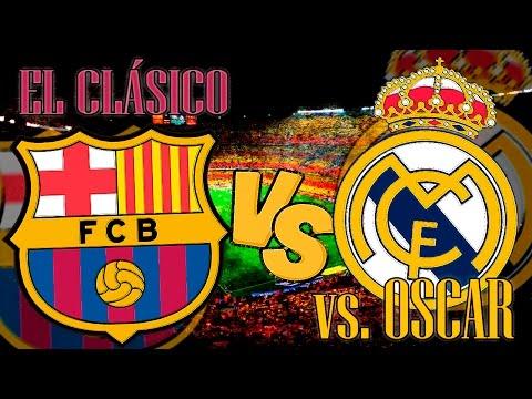 FIFA 16 | Barcelona vs Real Madrid | 'EL CLÁSICO' Simulación | vs Oscar