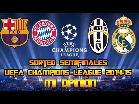 Mi opinión del SORTEO SEMIFINALES 1/2 UEFA CHAMPIONS LEAGUE 2014/15 | SergioLiveHD