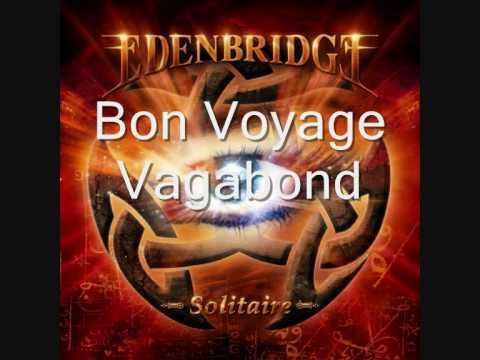 Edenbridge - Bon Voyage Vagabond