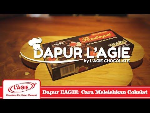 Cara Melelehkan Cokelat, #DapurLAGIE by L'AGIE Chocolate