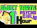 ONE HOUR PSYCHO GiRL 16 LYRICS SWEET TARTS PSYCHO GiRL MINECRAFT SONG mp3