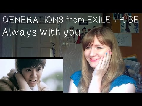 GENERATIONS from EXILE TRIBE - Always with you |MV Reaction|