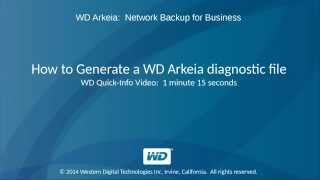 WD Arkeia: How to generate a WD Arkeia Dignostic File