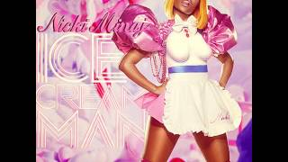 Watch Nicki Minaj Ice Cream Man video