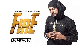 Fire || Gitta Bains Feat. Bohemia || Angel Records || Full HD Video ||