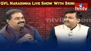 BJP MP GVL Narasimha Rao Special Live Show With Srini  | hmtv
