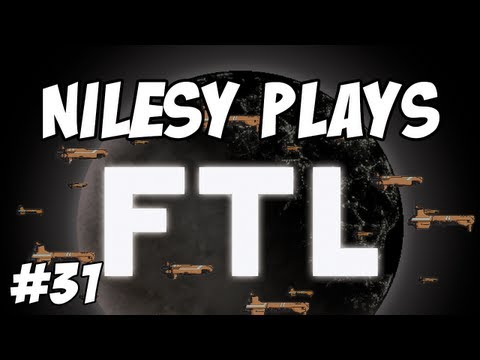 FTL with Nilesy: Please Die Quietly!