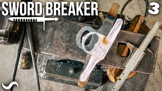 MAKING THE SWORD-BREAKER!!! Part 3