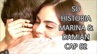 SU HISTORIA MARINA & DAMIÁN CAP 82