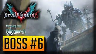 Devil May Cry 5 Gilgamesh Boss Fight - Boss#6 (DMC5)