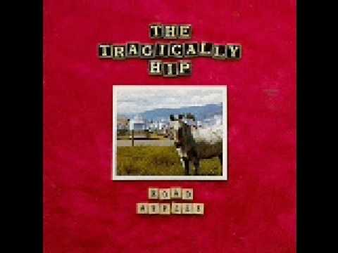 The Tragically Hip - Little Bones