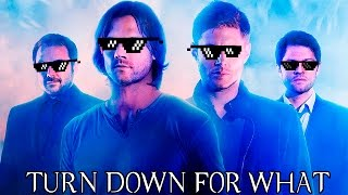 TOP 5 MELHORES TURN DOWN FOR WHAT SUPERNATURAL