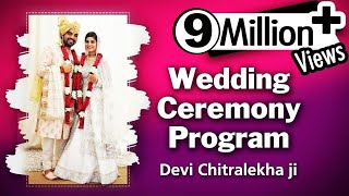 Devi Chitralekhaji - Wedding Ceremony Program - 23 May 2017 || Promise On Her Marriage