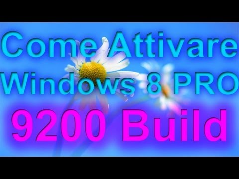 Come attivare windows 8 PRO 9200 build