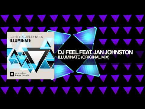 Dj Feel Feat. Jan Johnston - Illuminate (amsterdam Trance Records) video