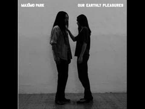 Maximo Park - Girls Who Play Guitars