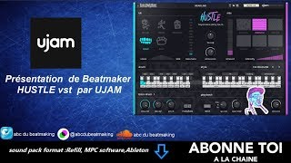 """abc du beatmaking """"Studio one 4 pro Présentation  de Beatmaker  HUSTLE vst  par UJAM"""""""