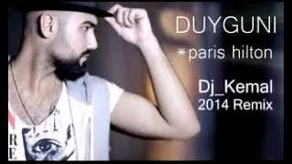 Dj Kemal vs  Duygun Paris Hilton Remix