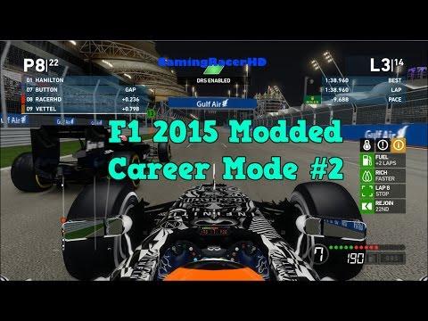 F1 2015 - Modded Career Mode (Median Season) Race #2 - Bahrain Grand Prix [1080p HD 60FPS]
