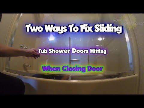 Two Ways To Fix Sliding Glass Tub Shower Doors Hitting When Closing Door