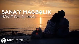 Watch Jovit Baldivino Sanay Magbalik video