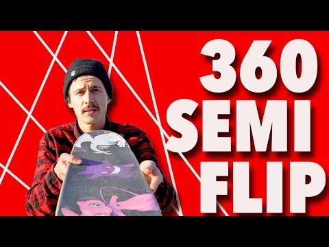 360 Semi Flip!