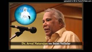 Dr. Avvai Natarajan on Saint Vallalar