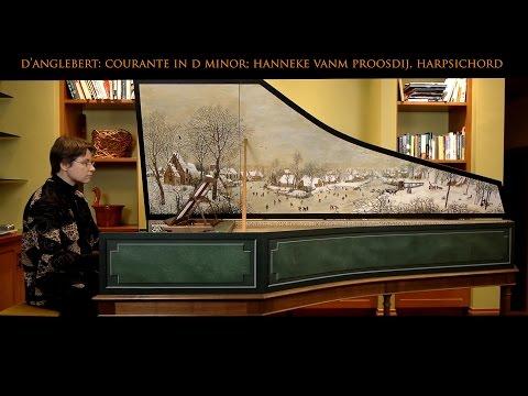 D'Anglebert: Sarabande Grave in D Minor; Hanneke van Proosdij, harpsichord