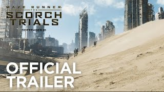 Maze Runner: The Scorch Trials - Official Trailer 1