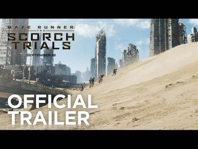 Maze Runner: The Scorch Trials | Official Trailer [HD] | 20th Century FOX