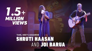 Shruti Haasan And Joi Barua Tamil Meets Assamese VideoMp4Mp3.Com