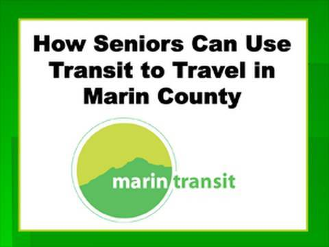 Introduction:  How Seniors Can Use Transit to Travel in Marin County