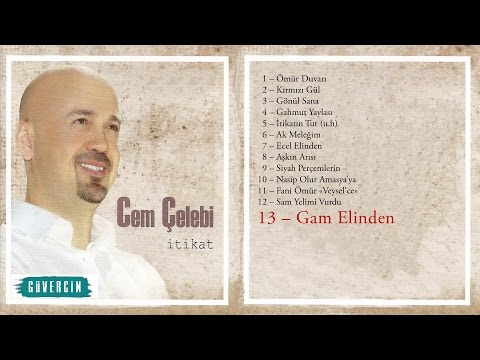 Cem Çelebi - Gam Elinden  Official Audio.mp3