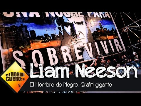 Un grafiti para Liam Neeson - El Hormiguero 3.0