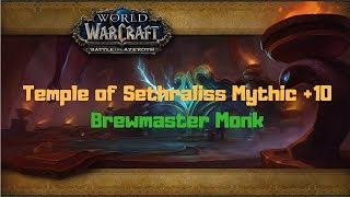 Temple of Sethraliss Mythic +10 Brewmaster Monk