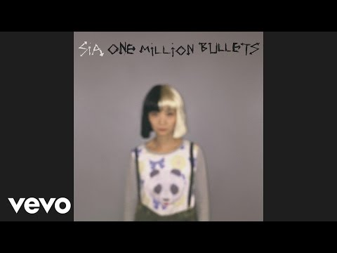 Sia - One Million Bullets