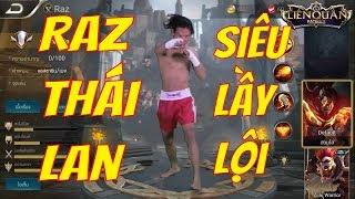 Raz Phiên Bản Người Thật Max Lầy Lội - Quảng Cáo RAZ Thái Lan - Liên Quân Mobile   VietClub Gaming