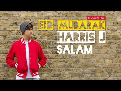 Harris J - Eid Mubarak feat. Shujat Ali Khan | Audio