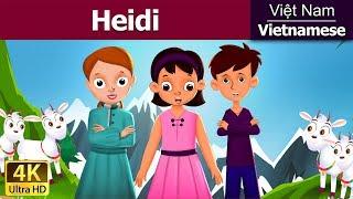 Heidi in Vietnam | Chuyen co tich | Truyện cổ tích | Truyện cổ tích việt nam