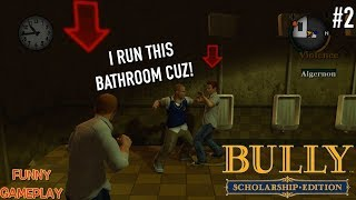 """FUNNY """"BULLY"""" GAMEPLAY #2"""